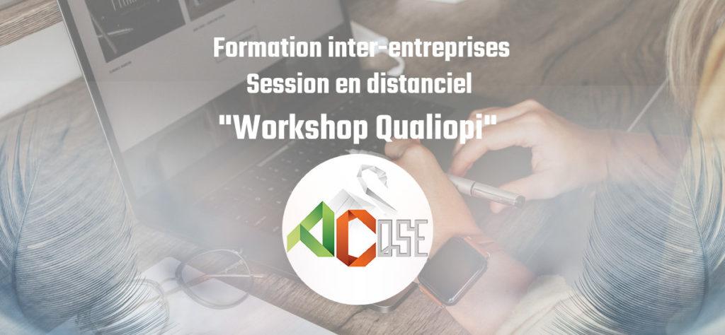 Formation WORKSHOP QUALIOPI : inter-entreprises en distanciel